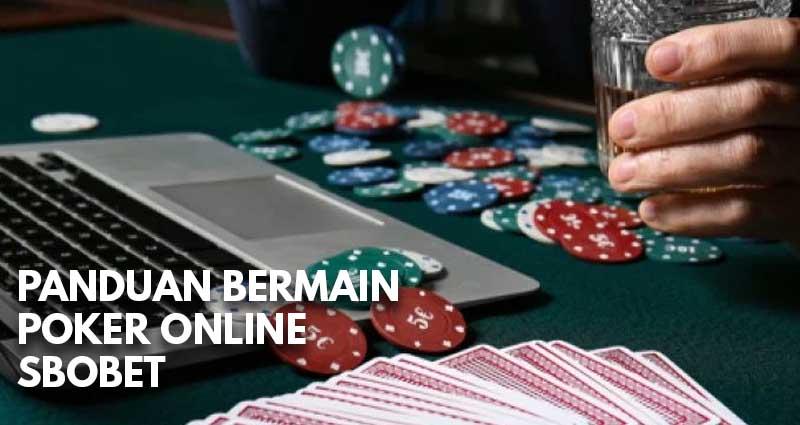 panduan poker online sbobet